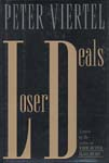 LOSER DEALS by Peter Viertel